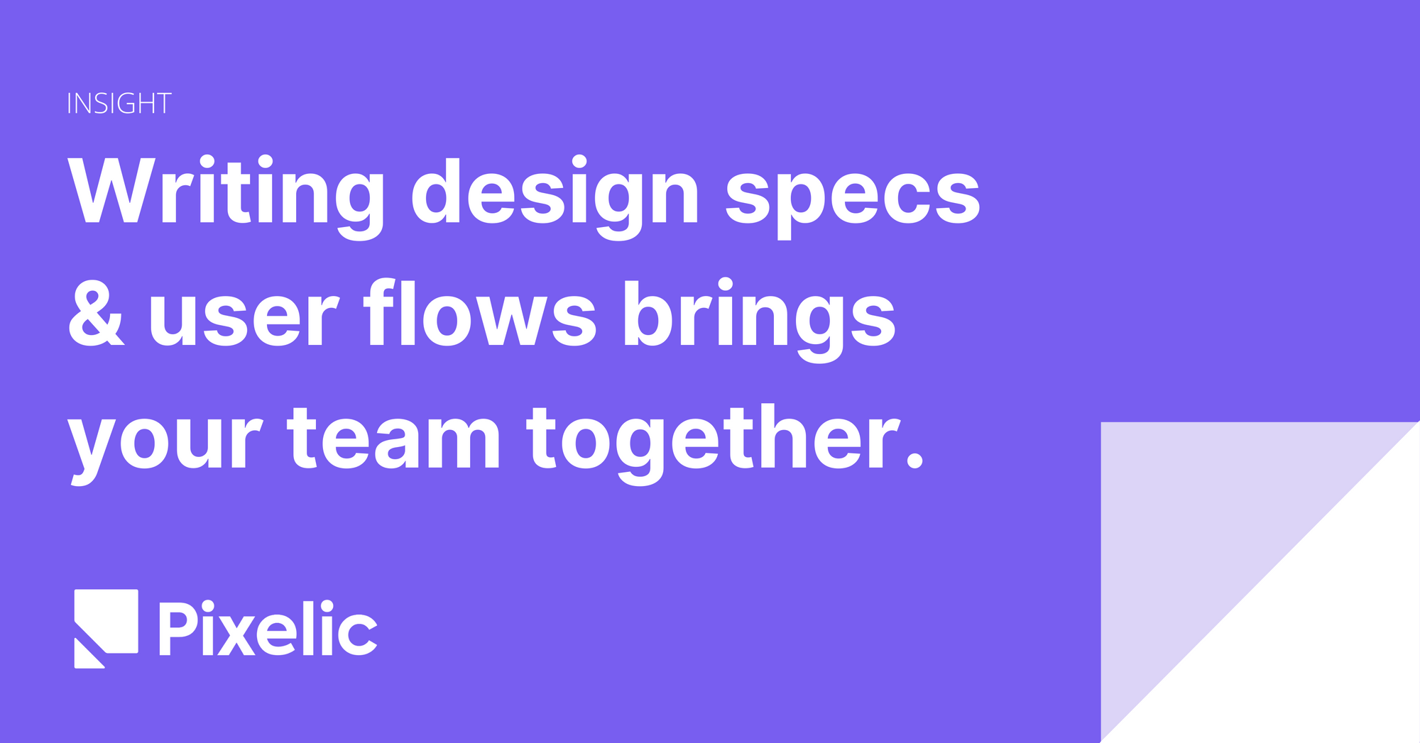 Accelerating UX design process through design specs and user flows